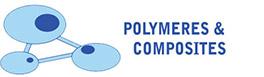 Polymères & Composites